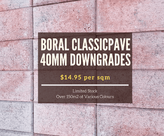 Weekly Specials - Boral classicpave 40mm downgrades